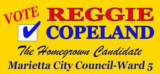Reggie Copeland for Marietta City Council Ward 5