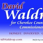 David Waldrop for Cherokee County Commissioner Post 4